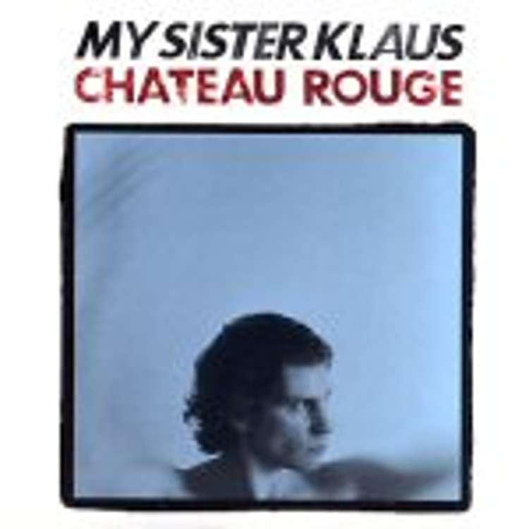 My sister klaus - château rouge