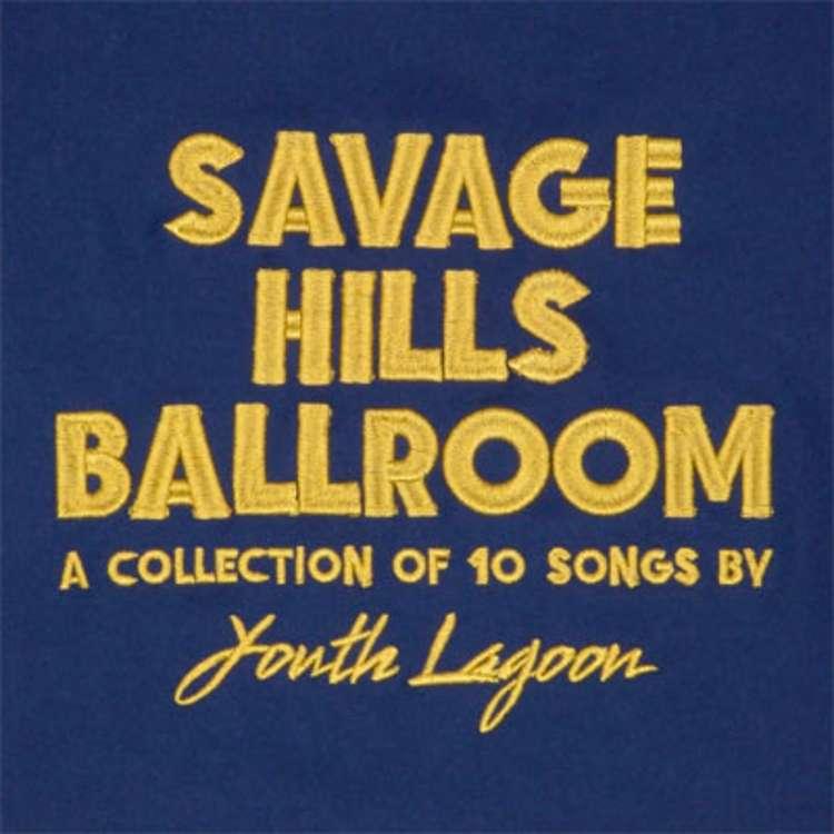 youth_lagoon_savage_hills_ballroom.jpg