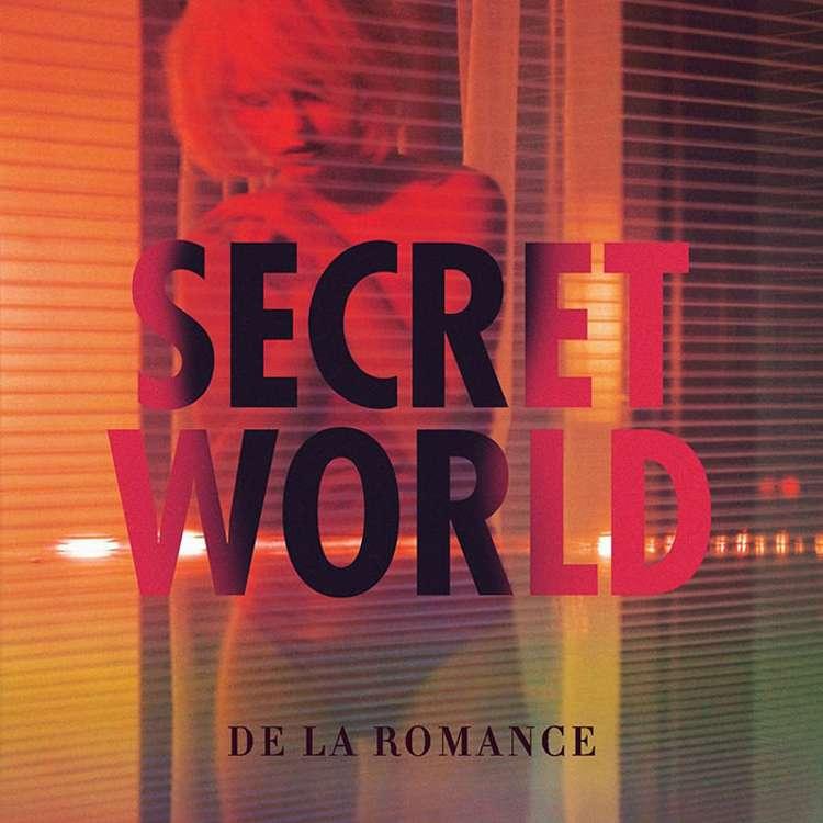 De La Romance Secret World
