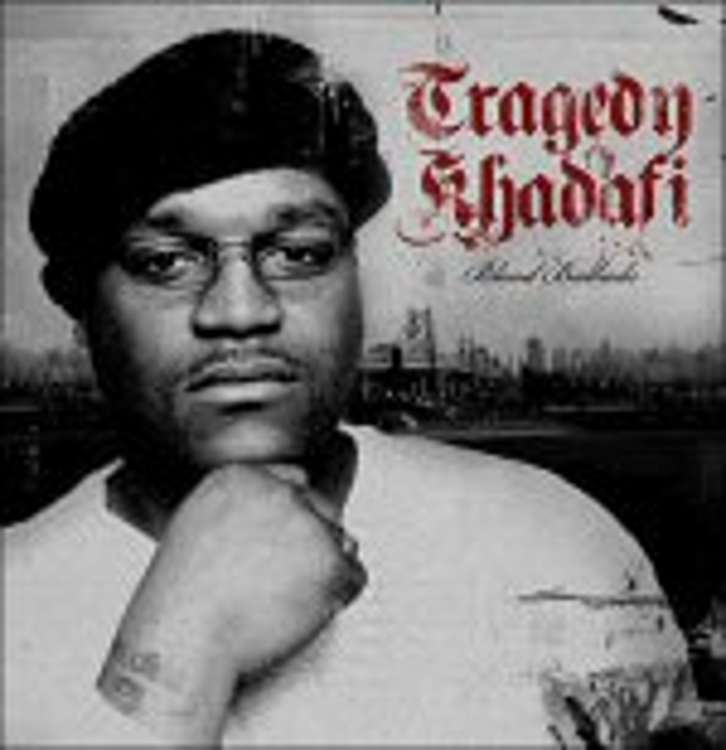 Tragedy Khadafi - bloods ballads