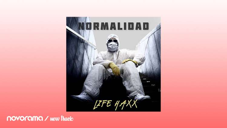Life Haxx - Normalidad