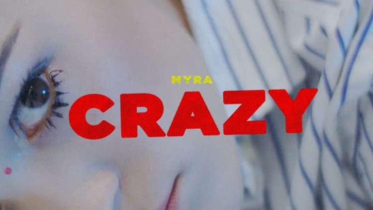 Myra - Crazy
