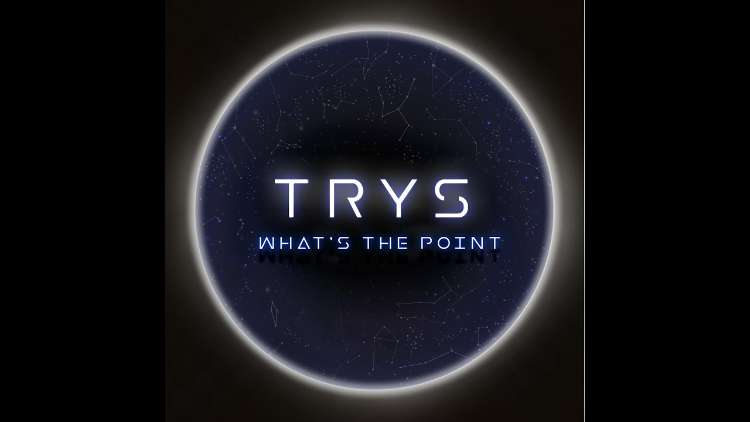 Trys (Lundi bleu) - What's the Point