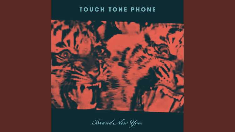 Touch Tone Phone - Brand New You