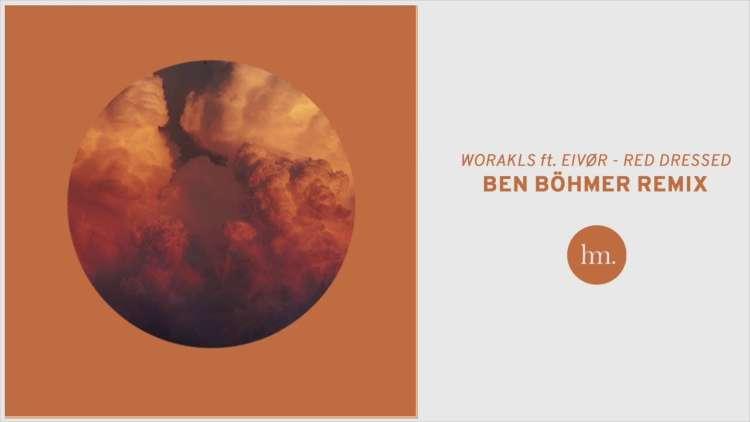 Worakls x Eivør - Red Dressed (Ben Böhmer Remix)