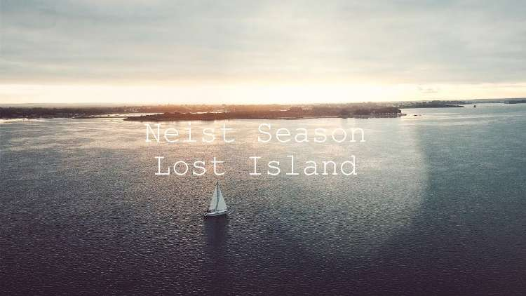 Neist Season - Lost Island