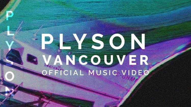 Plyson - Vancouver