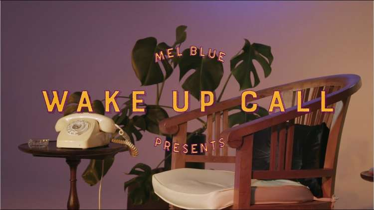 Mel Blue - Wake Up Call